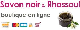 Boutique Savon noir et Rhassoul